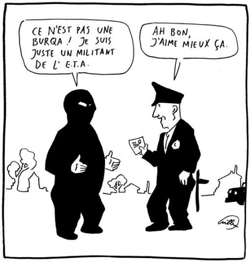 police/Burqua/ETA: la caricature de Willem pour libé.
